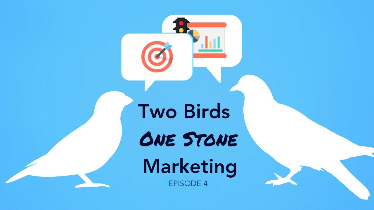 Two Birds – One Stone